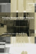 Framing Strategic Urban Projects