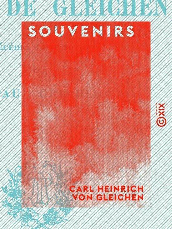 Boek cover Souvenirs van Carl Heinrich Von Gleichen (Onbekend)