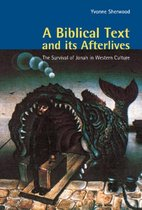 Boek cover A Biblical Text and its Afterlives van Yvonne Sherwood