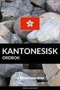 Kantonesisk ordbok: En ämnesbaserad metod