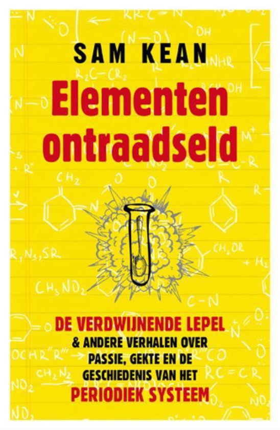 Elementen Ontraadseld - Sam Kean |