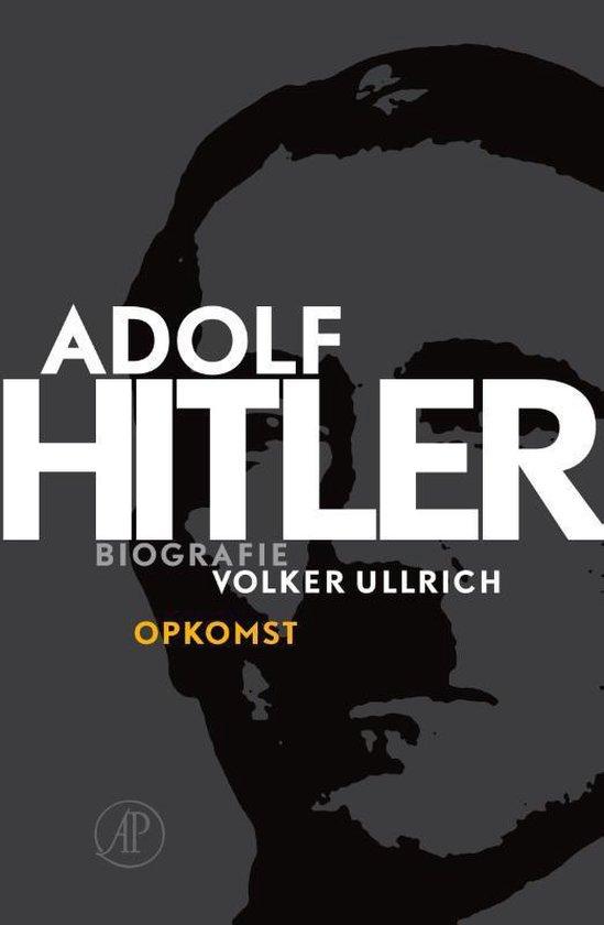 Afbeelding van Adolf Hitler. Opkomst 1 De jaren van opkomst 1889 – 1939