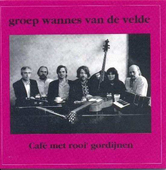 Groep Wannes Van De Velde - Cafe Met Rooi Gordijnen