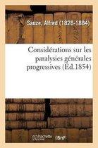 Considerations sur les paralysies generales progressives