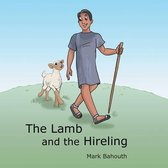 The Lamb and the Hireling