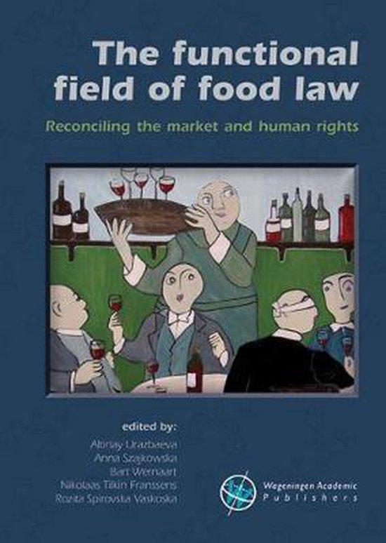 Boek cover The functional field of food law van  (Hardcover)