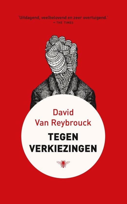 Boek cover Tegen verkiezingen van David van Reybrouck (Onbekend)