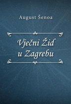 Vječni Žid u Zagrebu