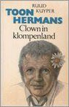 Toon Hermans. Clown in klompenland