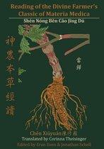 Reading of the Divine Farmer's Classic of Materia Medica