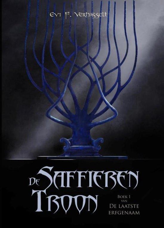 De laatste erfgenaam 1 - De Saffieren Troon - Evi F. Verhasselt |