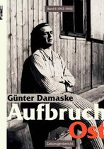 Aufbruch Ost Band II (1942-1945)