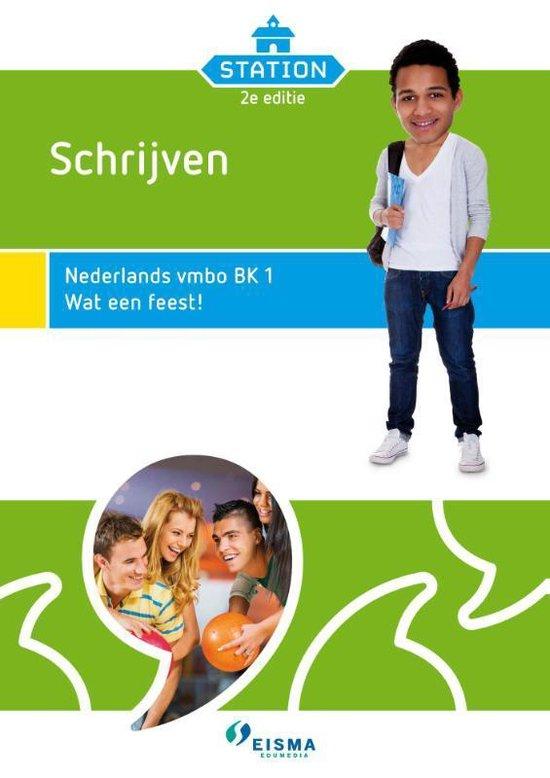 Station Schrijven; Nederlands vmbo bk 1 - Harmke Bosma-Mulder |