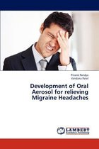 Development of Oral Aerosol for Relieving Migraine Headaches