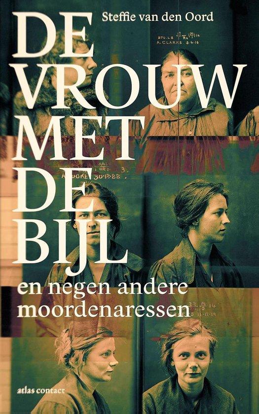 Boek cover De vrouw met de bijl van Steffie van den Oord (Onbekend)