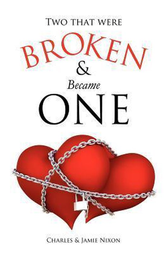 Two That Were Broken and Became One