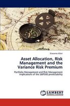 Asset Allocation, Risk Management and the Variance Risk Premium