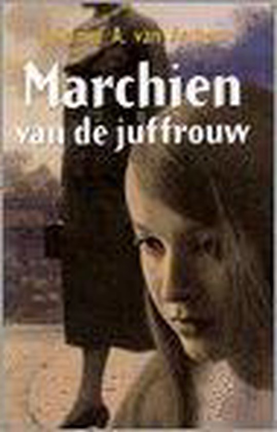 Marchien Van De Juffrouw - Johanne A. van Archem |
