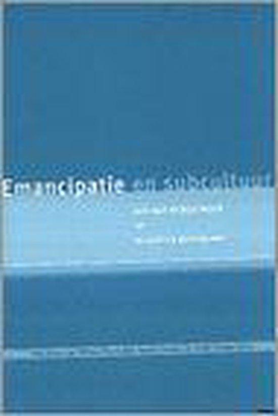 Emancipatie En Subcultuur - Thijl Sunier  