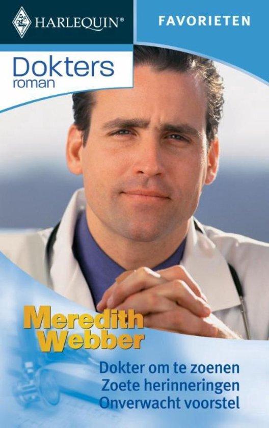 Dokter om te zoenen / Zoete herinneringen / Onverwacht voorstel - Doktersroman Favorieten 289, 3-in-1 - Meredith Webber  