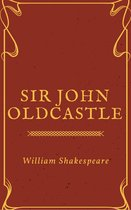 Sir John Oldcastle (Annotated)