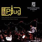 2011 Plug New Music Festival (Live)