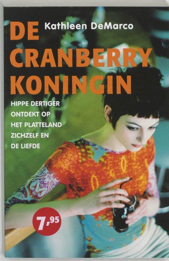 De cranberrykoningin - K. Demarco  