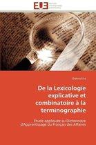 de la Lexicologie Explicative Et Combinatoire � La Terminographie