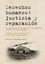 Derechos humanos: justicia y reparacion