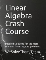 Linear Algebra Crash Course