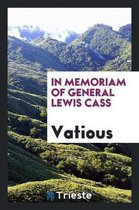 In Memoriam of General Lewis Cass