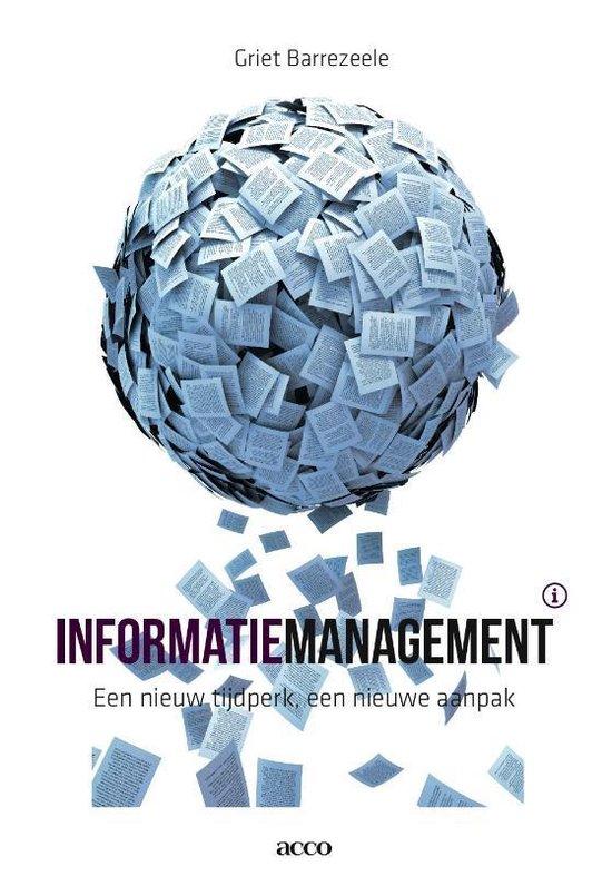 Informatiemanagement: een nieuw tijdperk , een nieuwe aanpak - Griet Barrezeele | Fthsonline.com