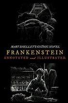 Frankenstein; Or, the Modern Prometheus (the 1818 Text)