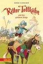 Ritter Tollkühn: Ritter Tollkühn und der goldene Dings