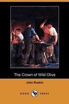 The Crown of Wild Olive (Dodo Press)