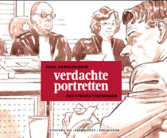 Verdachte portretten. Rechtbanktekeningen
