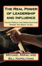 The Real Power of Leadership and Influence