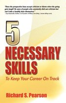 5 Necessary Skills to Keep Your Career on Track