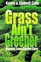 Grass Ain't Greener