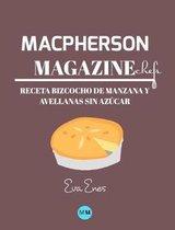 Macpherson Magazine Chef's - Receta Bizcocho de manzana y avellanas sin az car