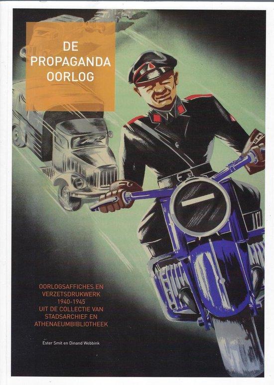 De propagandaoorlog - D. Webbink |