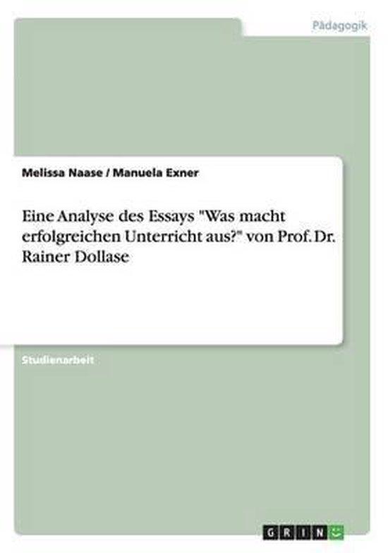 Eine Analyse des Essays Was macht erfolgreichen Unterricht aus? von Prof. Dr. Rainer Dollase