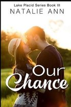 Our Chance