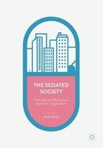 The Sedated Society