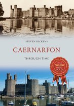 Caernarfon Through Time