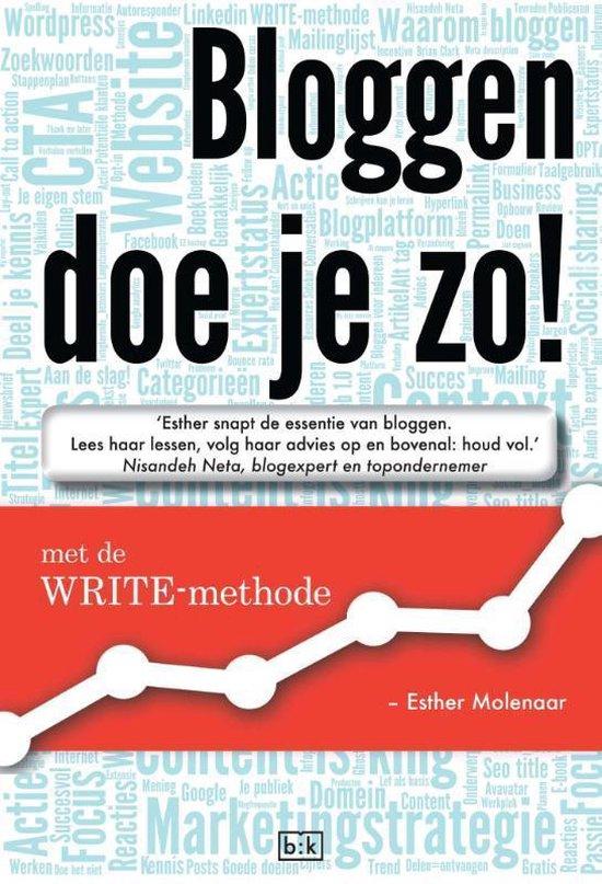 Bloggen doe je zo - Esther Molenaar |