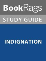 Summary & Study Guide: Indignation