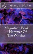 Magnitude Book 1 Hammer of the Witches