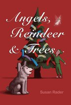 Angels, reindeer & trees