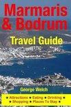 Marmaris & Bodrum Travel Guide